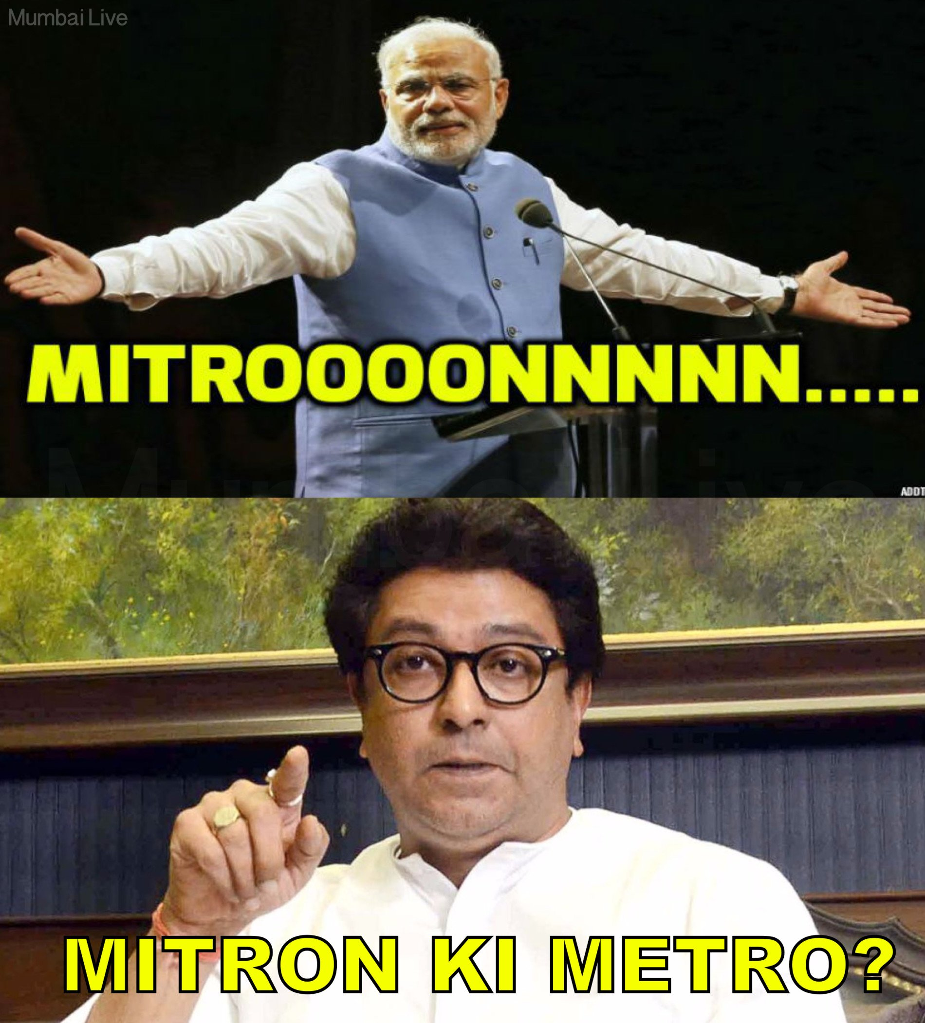 Raj Thackeray takes a dig at Modi with his Metro or Mitron comment