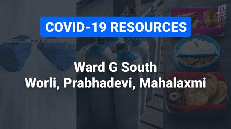 COVID-19 Resources & Information, Ward G South : वरळी, प्रभादेवी