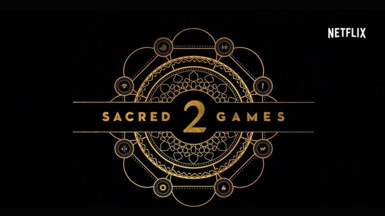 Sacred Games 2 : इस बार भगवान खुदको भी नहीं बचा सकता!