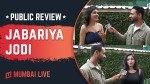 Jabariya Jodi Public Review: देखिए किसको कितनी पसंद आई सिद्धार्थ-परिणीति की जोड़ी!