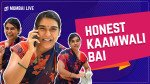 Honest Kaamwali Bai