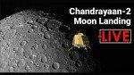 'इथं' पाहा 'चांद्रयान २'चं लाइव्ह लँडिंग