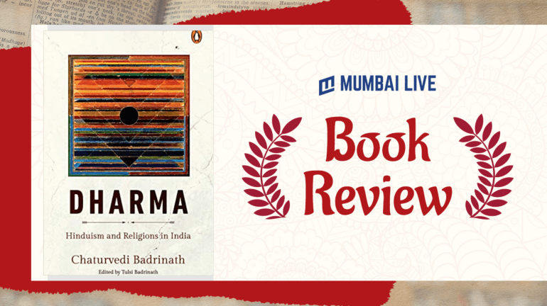 Badrinath Chaturvedi's Dharma Captures The True Essence Of The Word Beyond Religion.
