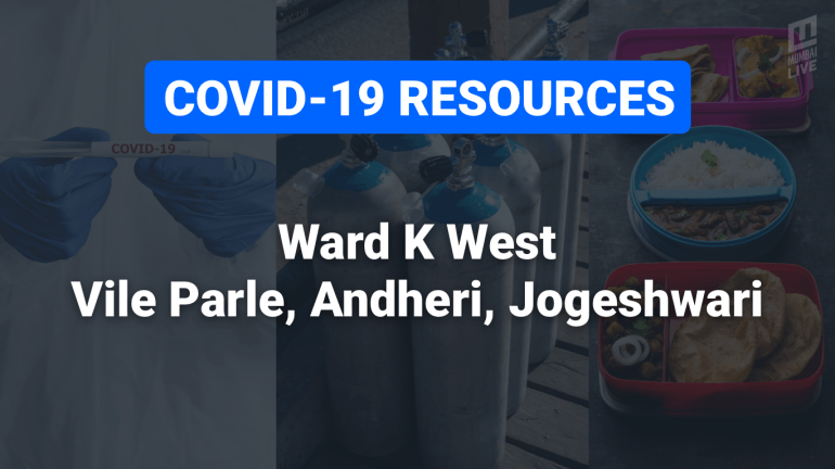 COVID-19 Resources & Information, Ward K West: Andheri and Oshiwara
