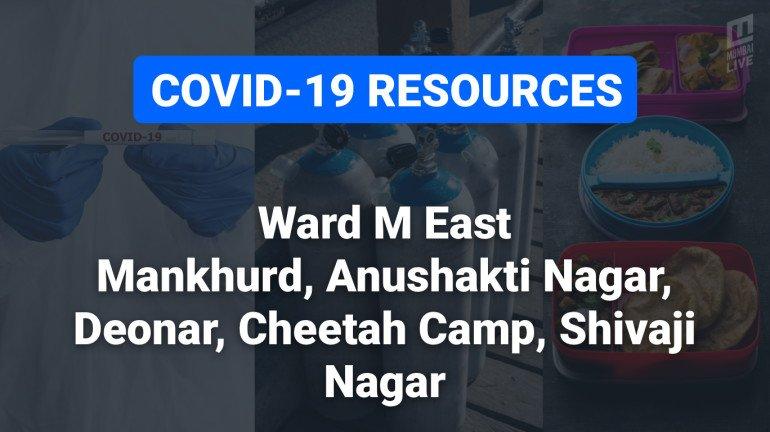 COVID-19 Resources & Information, Mumbai Ward M/E: Mankhurd