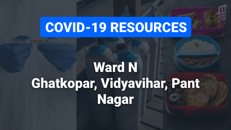 COVID-19 Resources & Information, Mumbai Ward N: Ghatkopar West, Ghatkopar East