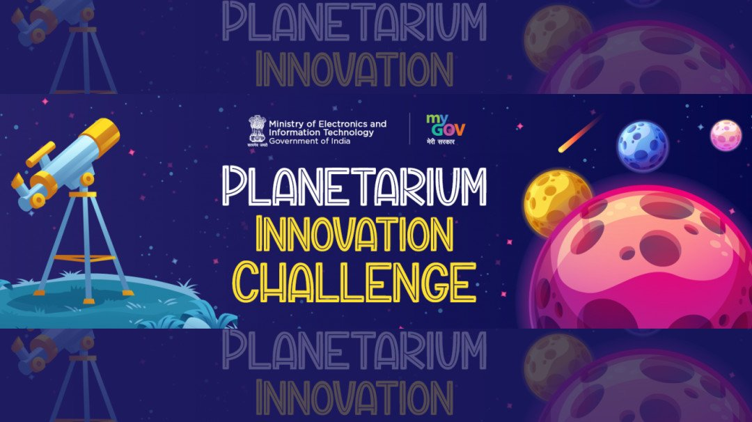 MeitY launches Planetarium Innovation Challenge for Indian start-ups and tech entrepreneurs
