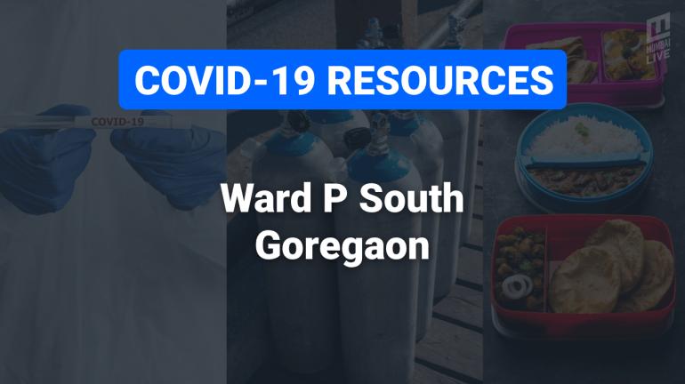 COVID-19 Resources & Information, Mumbai Ward P/S: गोरेगांव