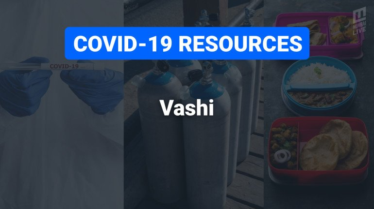 COVID-19 Resources & Information, Navi Mumbai, Vashi : वाशी