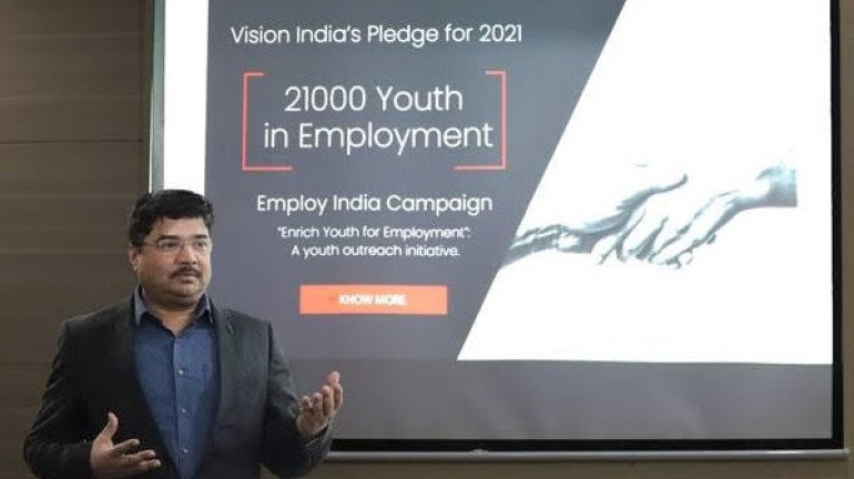 Vision India to employ more than 21,000 youth under the 'Employ India Campaign'