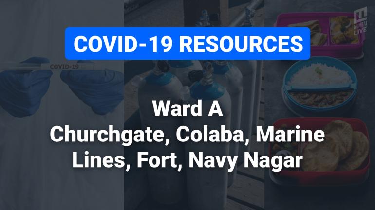 COVID-19 Resources & Information, Mumbai Ward A : फोर्ट, कुलाबा, कर्नाक रोड