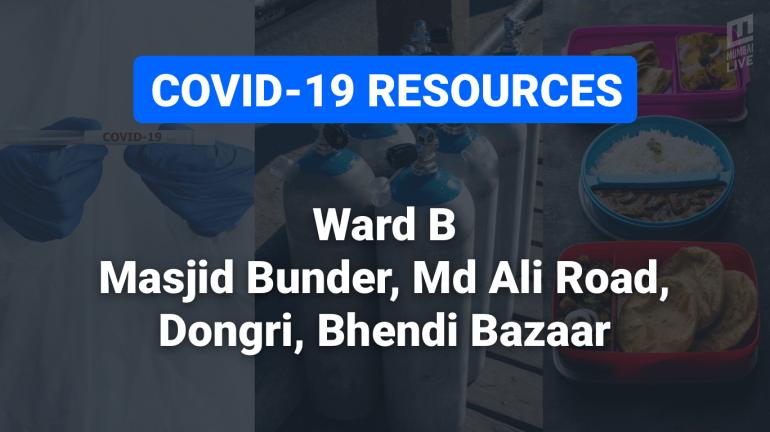 COVID-19 Resources & Information, Mumbai Ward B :  पी डिमेलो रोड, मोहम्मद अली रोड, गिरगांव