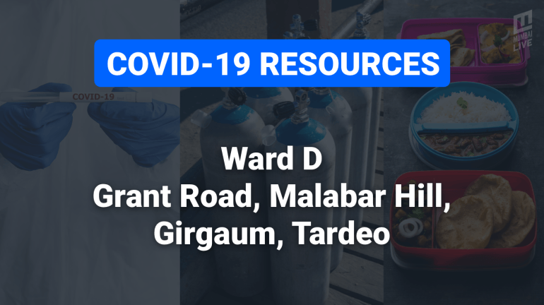 COVID-19 Resources & Information, Mumbai Ward D: ताडदेव, वालकेश्वर, महालक्ष्मी