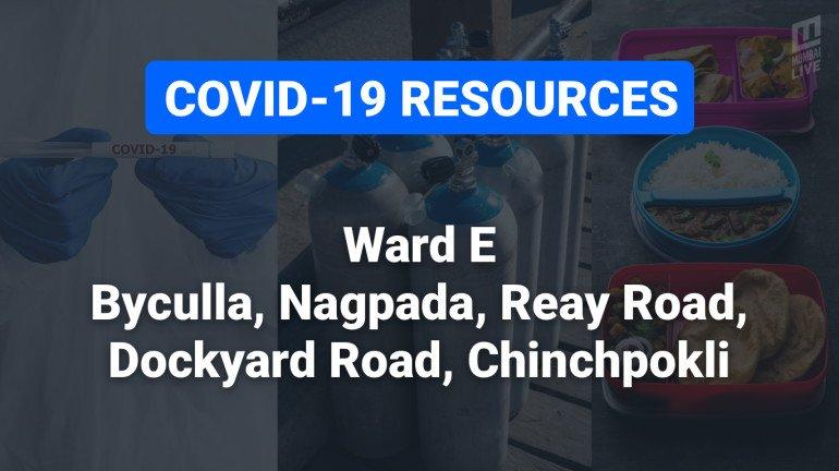 COVID-19 Resources & Information, Mumbai Ward E: लोअर परळ, भायखळा, वरळी