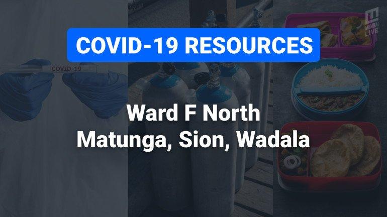 COVID-19 Resources & Information, Mumbai Ward FN: माटुंगा पश्चिम, माटुंगा पूर्व, किंग्ज सर्कल