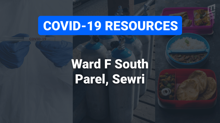 COVID-19 Resources & Information, Ward F South : Parel and Sewri