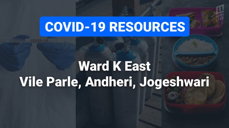 COVID-19 Resources & Information, Mumbai Ward K/E:  विलेपार्ले, अंधेरी पूर्व