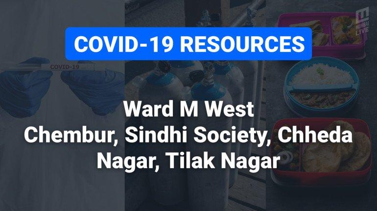 COVID-19 Resources & Information, Mumbai Ward M/W: चेंबूर