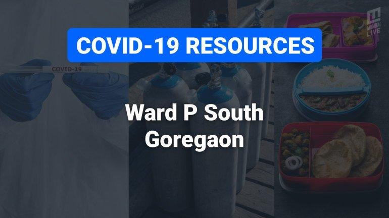 COVID-19 Resources & Information, Mumbai Ward P/S: गोरेगाव