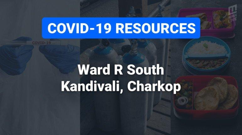 COVID-19 Resources & Information, Mumbai Ward R/S: कांदिवली (पूर्व), कांदिवली (पश्चिम)