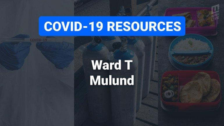 COVID-19 Resources & Information, Mumbai Ward T : मुलुंड (पश्चिम) आणि मुलुंड (पूर्व)