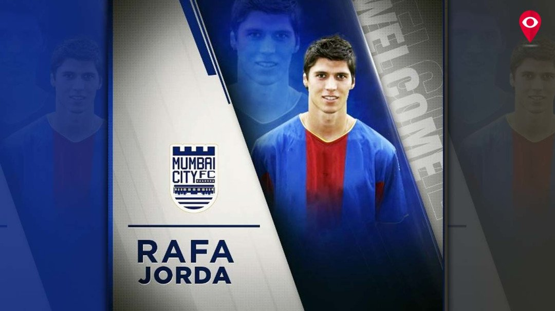 Mumbai City FC secure Spanish striker Rafa Jorda's services