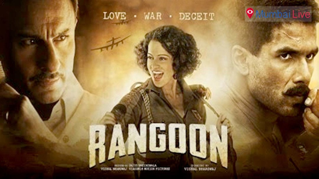 Rangoon: More about love, Less about History