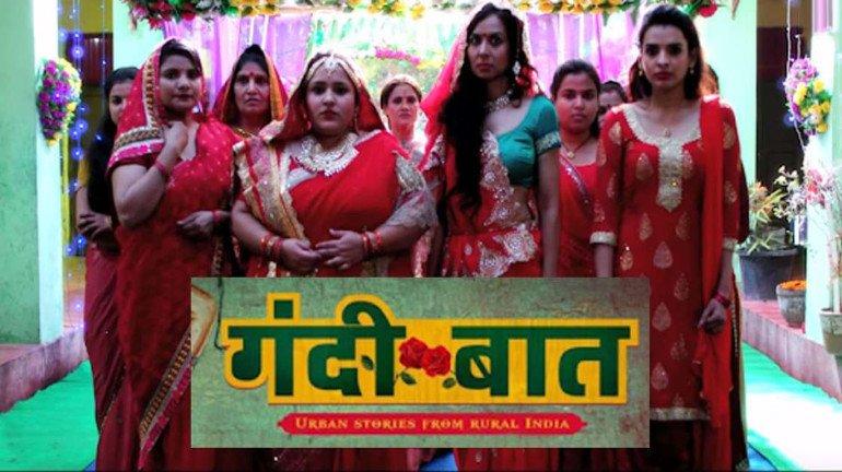ALTBalaji's 'Gandii Baat – Urban stories from rural India' is dark, edgy and rustic