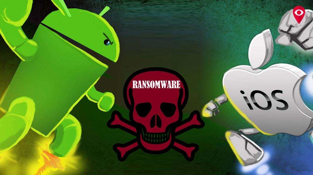 एंड्रायड और iOS पर रैनसमवेयर वायरस का असर नहीं